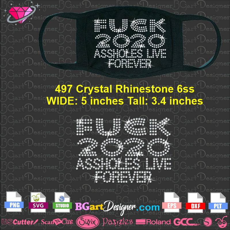 Lllᐅ Fuck 2020 Rhinestone Download Bling Silhouette Cricut