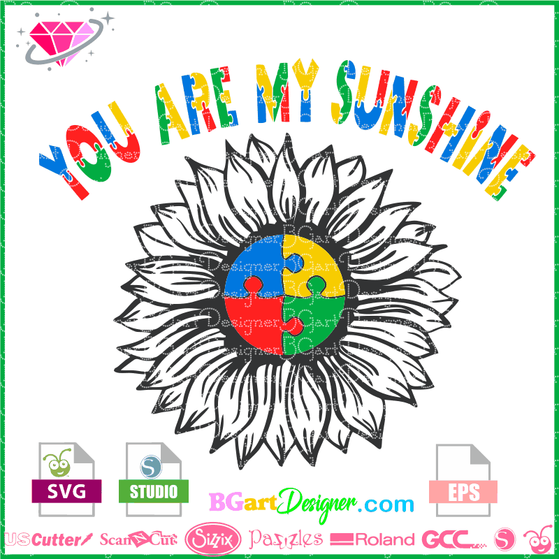 18+ You Are My Sunshine – Svg, Png & Vector Cut File Design